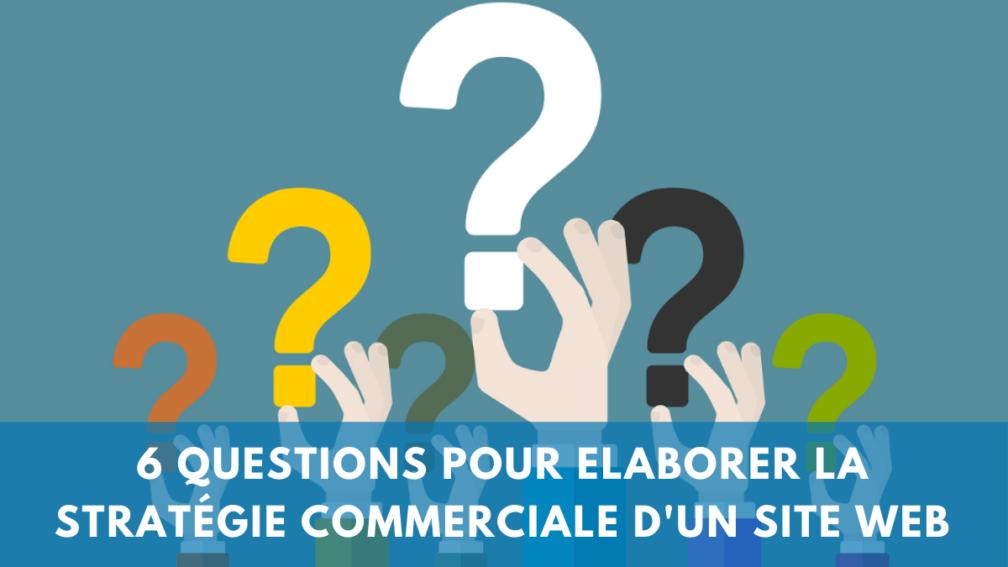 questions-strategie-commerciale-sit-web