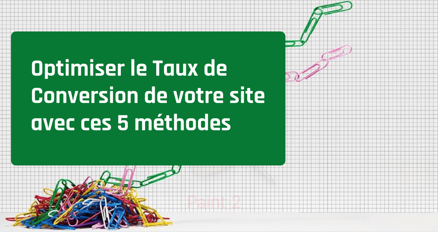 comment-optimiser-taux-conversion-site-b2b