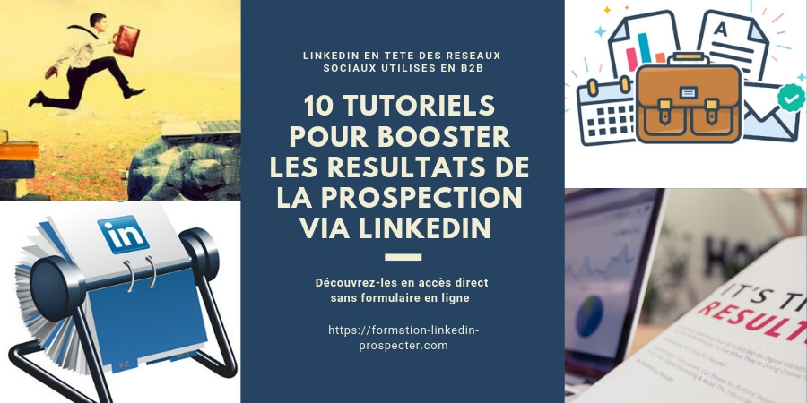 tutoriels gratuits apprendre à prospecter via linkedin